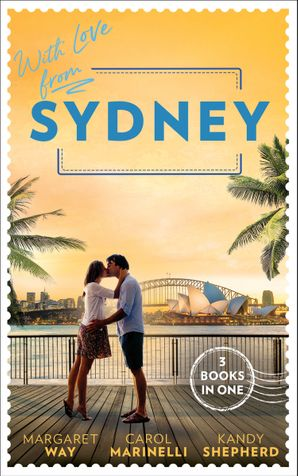 With Love From Sydney: In the Australian Billionaire's Arms / Her Little Secret / The Bridesmaid's Baby Bump Paperback  by Margaret Way
