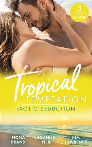 Tropical Temptation: Exotic Seduction: Just One More Night (The Pearl House) / Temptation in Paradise / A Secret Until Now Paperback  by Fiona Brand