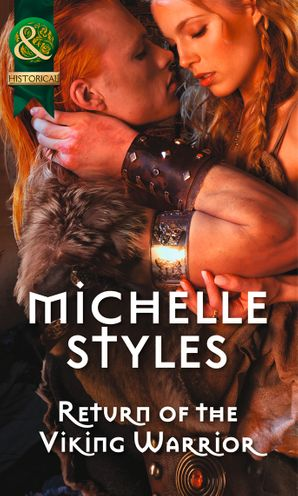 Return of the Viking Warrior Paperback First edition by Michelle Styles