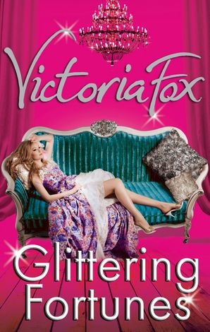 Glittering Fortunes Paperback First edition by Victoria Fox