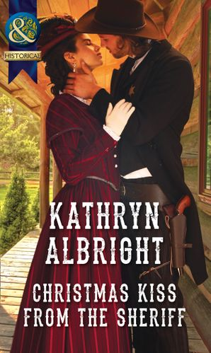 Christmas Kiss From The Sheriff Paperback  by Kathryn Albright