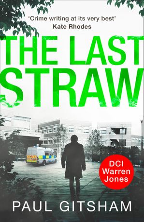 The Last Straw (DCI Warren Jones, Book 1) Paperback First edition by