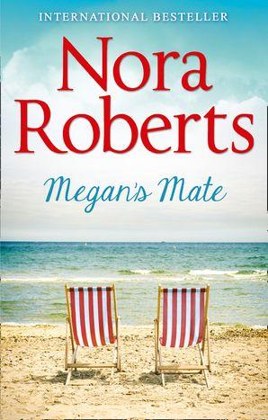Megan's Mate Paperback  by Nora Roberts
