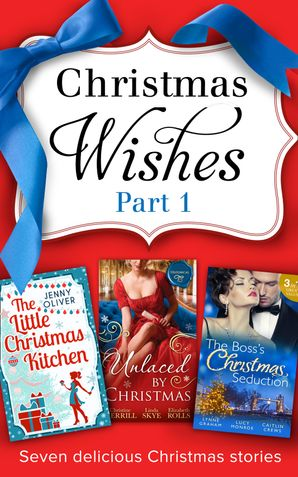 Christmas Wishes Part 1: The Christmas Duchess / Russian Winter Nights / A Shocking Proposition / Unlocking her Innocence / Million Dollar Christmas Proposal / Not Just the Boss's Plaything / The Little Christmas Kitchen / Tarnished Rose of the Court / Th