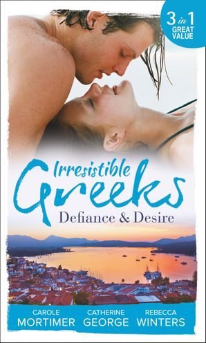 Irresistible Greeks: Defiance and Desire