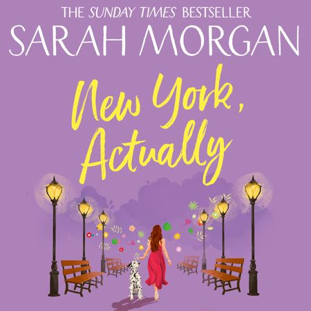 New York, Actually - Sarah Morgan, Read by Jennifer Woodward