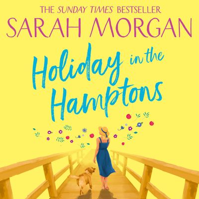 Holiday In The Hamptons - Sarah Morgan, Read by Jennifer Woodward