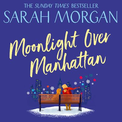 Moonlight Over Manhattan - Sarah Morgan, Read by Jennifer Woodward