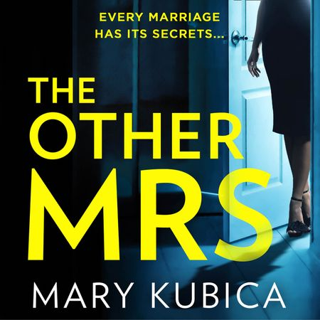 The Other Mrs - Mary Kubica, Read by to be announced