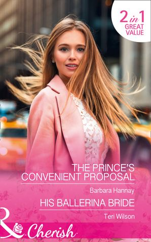 The Prince's Convenient Proposal Paperback  by Barbara Hannay