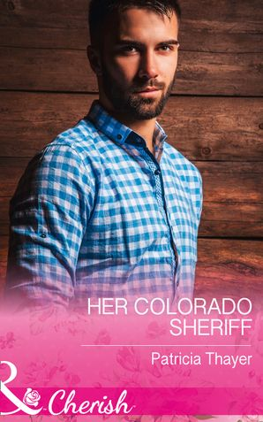 Her Colorado Sheriff Paperback  by Patricia Thayer