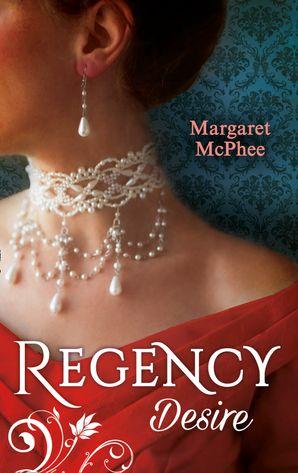 Regency Desire Paperback  by Margaret McPhee