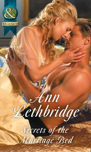 Secrets Of The Marriage Bed Paperback  by Ann Lethbridge