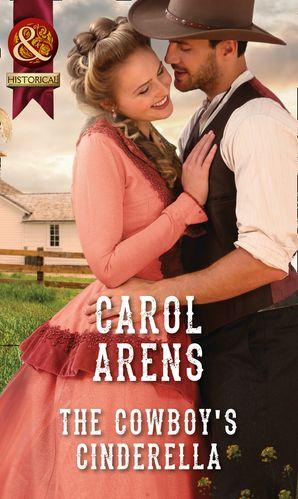 The Cowboy's Cinderella Paperback  by Carol Arens