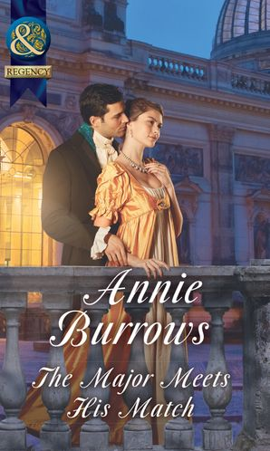 The Major Meets His Match Paperback  by Annie Burrows