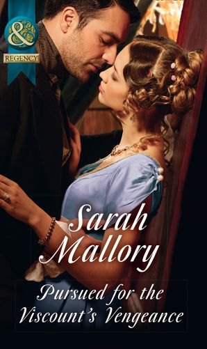 Pursued For The Viscount's Vengeance Paperback  by Sarah Mallory