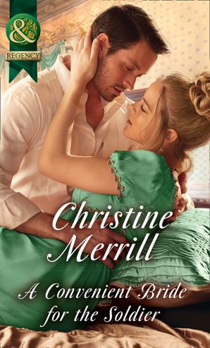 A Convenient Bride For The Soldier Paperback  by Christine Merrill