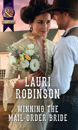 Winning The Mail-Order Bride Paperback  by Lauri Robinson