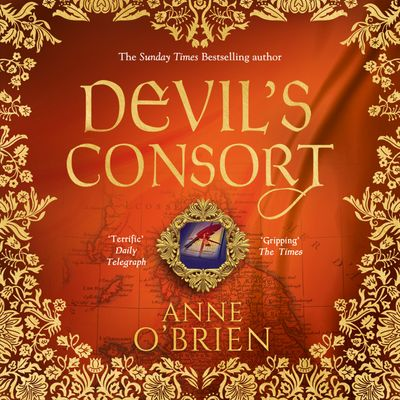 Devil's Consort - Anne O'Brien, Read by Emma Gregory