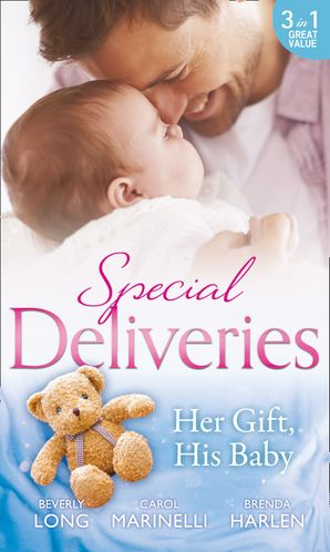 Special Deliveries: Her Gift, His Baby Paperback  by Carol Marinelli