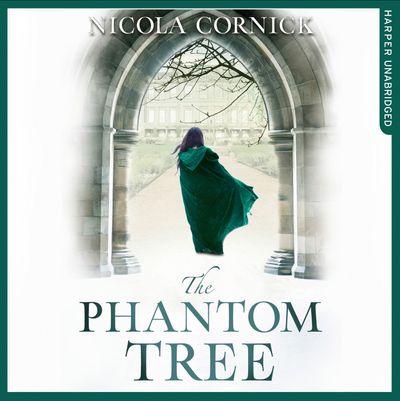 The Phantom Tree - Nicola Cornick, Read by Laura Kirman and Stephanie Racine