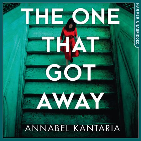The One That Got Away - Annabel Kantaria, Read by Thomas Judd and Jessica Ball