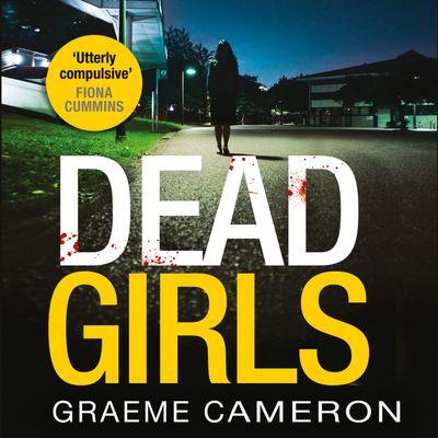 Dead Girls - Graeme Cameron, Read by Harriet Bunton