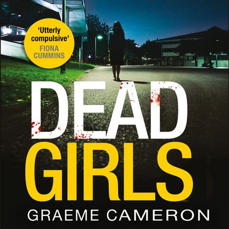 Dead Girls - Graeme Cameron, Read by Harriet Bunton