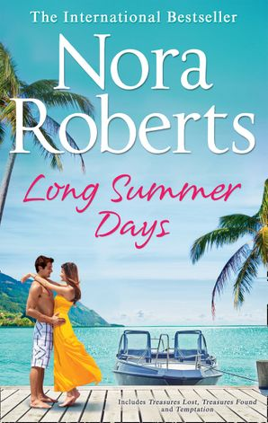 Long Summer Days: Treasures Lost, Treasures Found / Temptation Paperback  by Nora Roberts