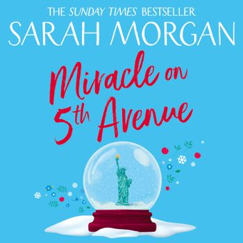 Miracle On 5th Avenue (From Manhattan with Love, Book 3) - Sarah Morgan, Read by Jennifer Woodward