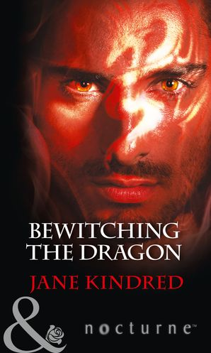 Bewitching The Dragon Paperback  by Jane Kindred