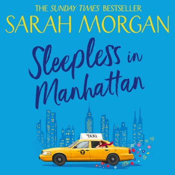 Sleepless In Manhattan (From Manhattan with Love, Book 1) - Sarah Morgan, Read by Jennifer Woodward