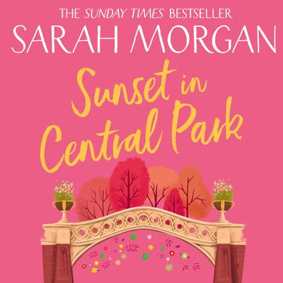 Sunset In Central Park (From Manhattan with Love, Book 2) - Sarah Morgan, Read by Jennifer Woodward