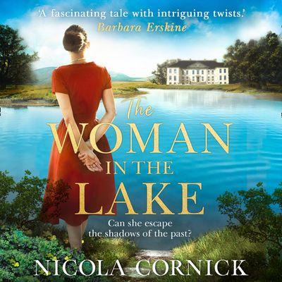 Woman In The Lake - Nicola Cornick, Read by Rebecca Courtney, Malk Williams, Imogen Church and Charlie Sanderson