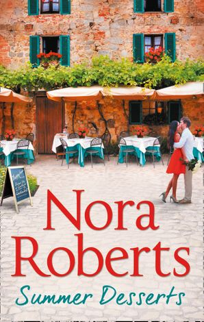 Summer Desserts Paperback  by Nora Roberts