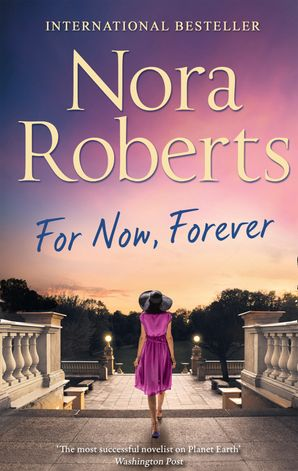 For Now, Forever (The MacGregors, Book 7) Paperback  by Nora Roberts