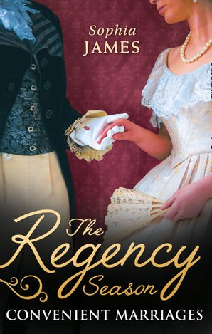 The Regency Season: Convenient Marriages Paperback  by Sophia James