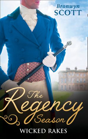 The Regency Season: Wicked Rakes: How to Disgrace a Lady / How to Ruin a Reputation Paperback  by Bronwyn Scott