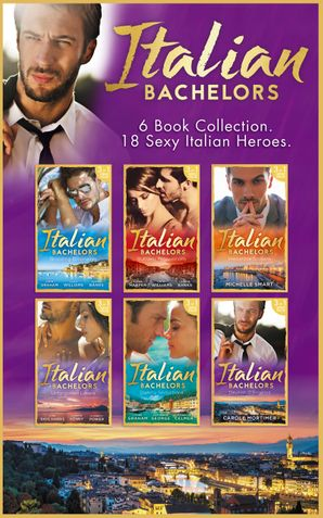 the-italian-bachelors-collection-mills-and-boon-collections