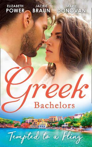 Greek Bachelors: Tempted To A Fling Paperback  by Elizabeth Power