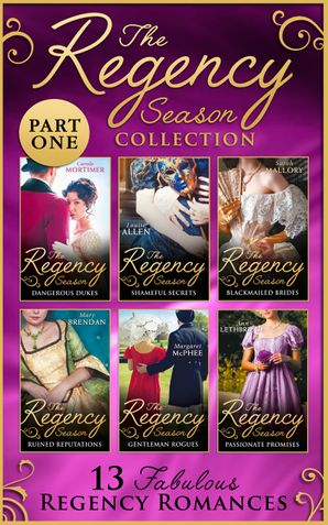 The Regency Season Collection: Part One (Mills & Boon Collections) Paperback  by
