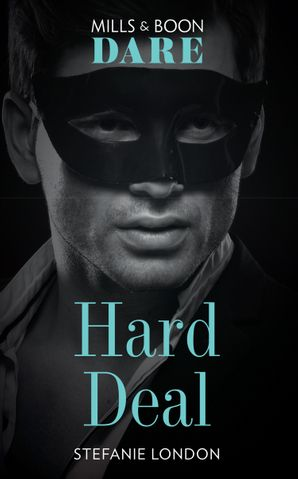 Hard Deal (Dare) (Melbourne After Dark, Book 2) Paperback  by Stefanie London