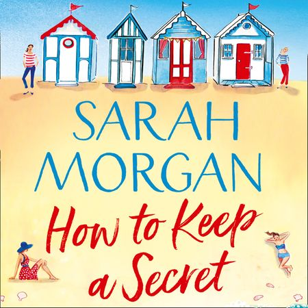 How To Keep A Secret - Sarah Morgan, Read by Laurel Lefkow