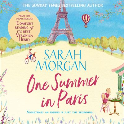 One Summer In Paris - Sarah Morgan, Read by Lucy Tregear