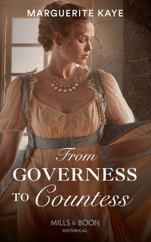 From Governess To Countess (Matches Made in Scandal, Book 1) Paperback  by Marguerite Kaye