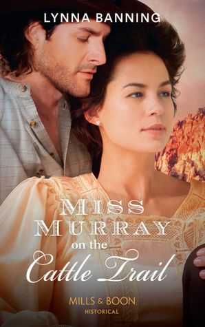 Miss Murray On The Cattle Trail Paperback  by Lynna Banning