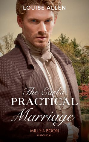 The Earl's Practical Marriage Paperback  by Louise Allen