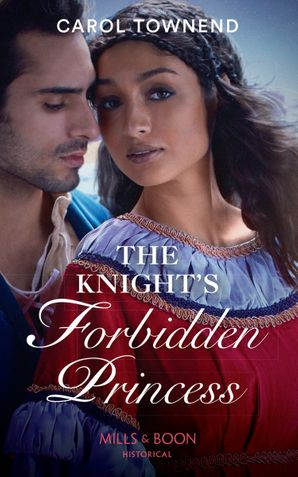 The Knight's Forbidden Princess (Princesses of the Alhambra, Book 1)