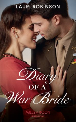 Diary Of A War Bride Paperback  by Lauri Robinson