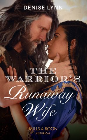 The Warrior's Runaway Wife Paperback  by Denise Lynn